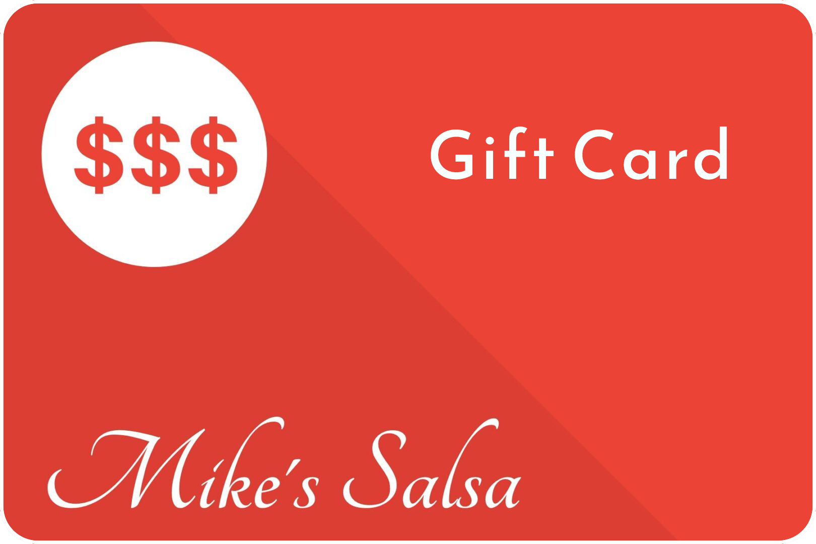 Mikes-Salsa-Gift-Card-F-Blank-Rounded